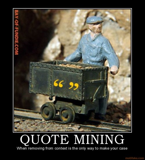 quote-mining-fundie-quote-mining-fallacy-demotivational-poster-1211866892