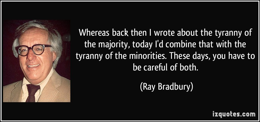 Quote Whereas Back Then I Wrote About The Tyranny Of The Majority